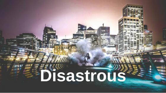 Disastrous
