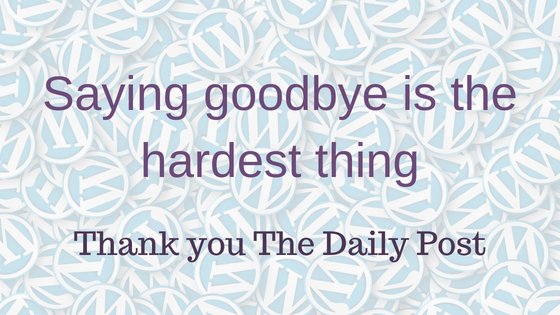 goodbye the daily post