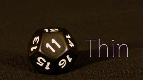 thin eleven dice