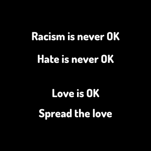 racism is never ok